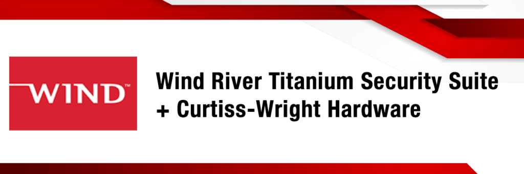 Curtiss-Wright_WindRiver_Trusted-Foundations_Titanium-Security